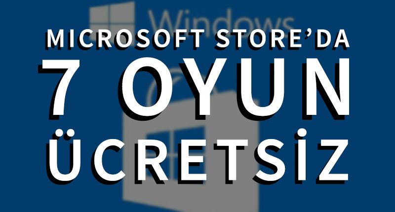 Microsoft Store'da 7 Oyun Ücretsiz | 26 Mart 2020