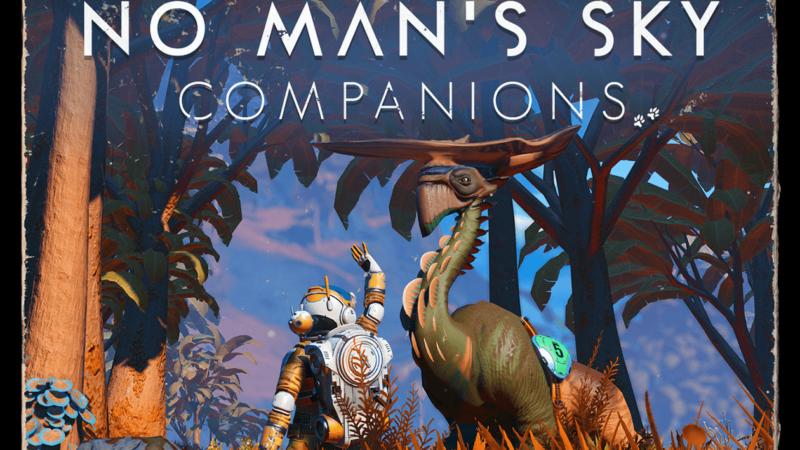 No Man's Sky'ın Yeni Güncellemesi Companions Duyuruldu