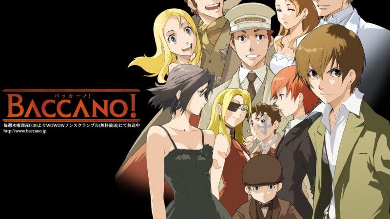 Anime Önerileri #11 Baccano!